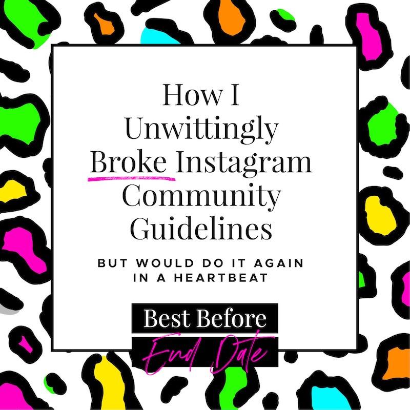 How I Unwittingly Broke Instagram Community Guidelines